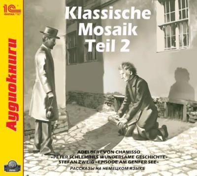 Аудиокнига Klassische Mosaik. Teil 2