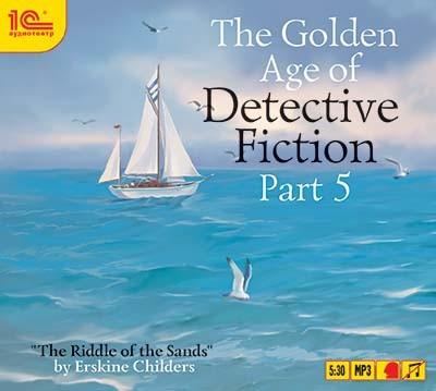 Аудиокнига The Golden Age of Detective Fiction. Part 5