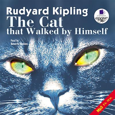 Аудиокнига Кошка, которая гуляет сама по себе. На англ. яз.