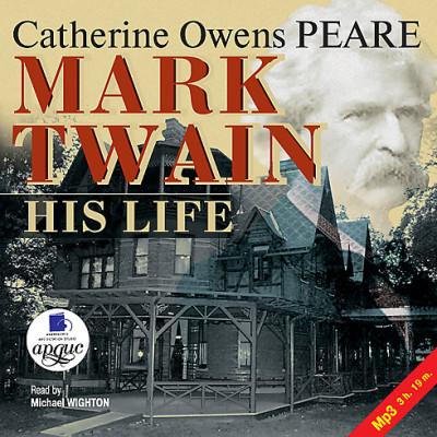 Аудиокнига Твен: Его жизнь. На англ.яз.